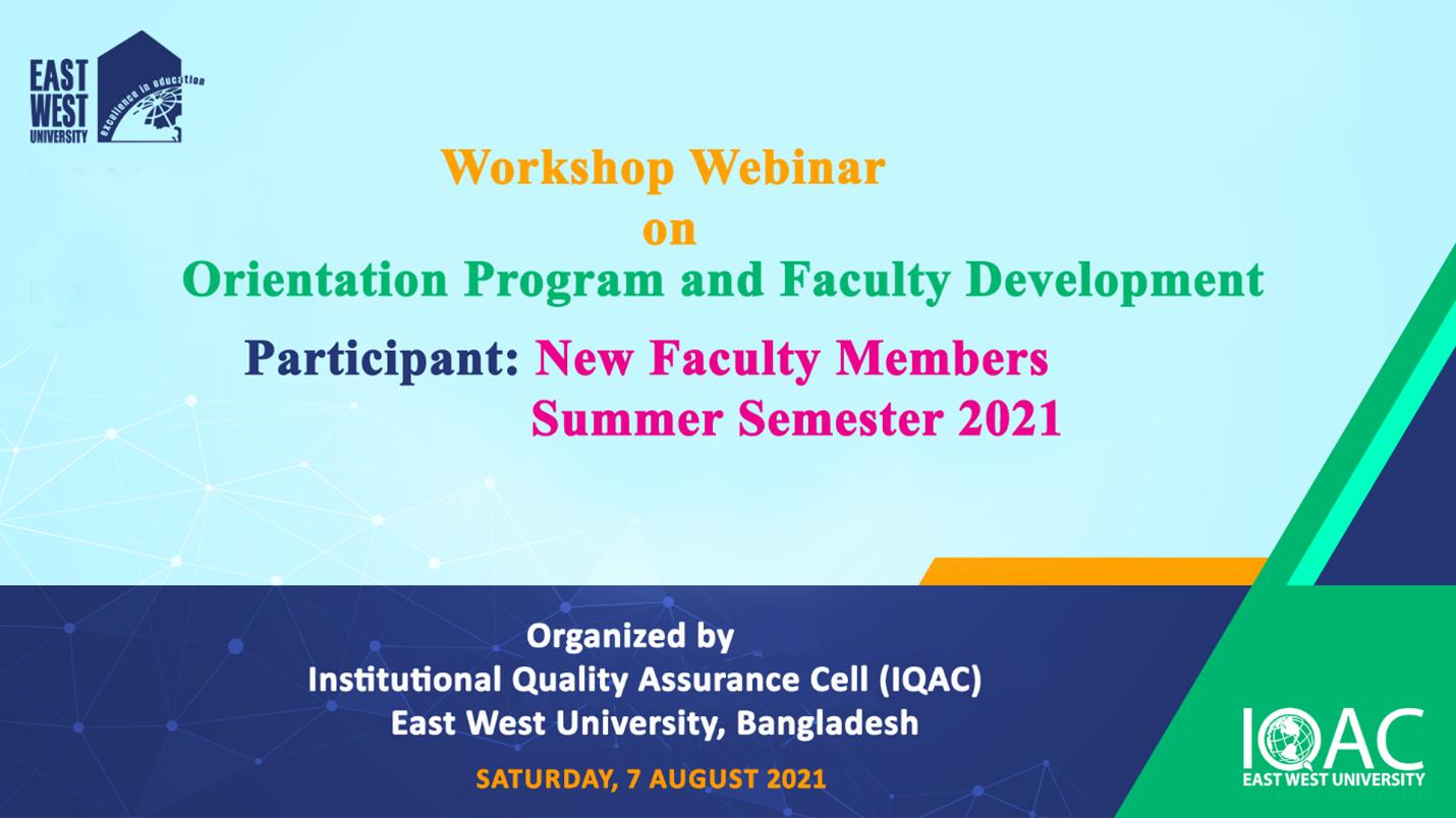 "Webinar Workshop on ""Orientation Program and Faculty Development"" on 07 August 2021"